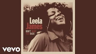 Download Leela James - Don't Want You Back [Audio] Video