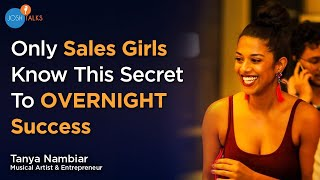 Download Sales Skills You Must Have To Succeed in Life | Tanya Nambiar | Josh Talks Video