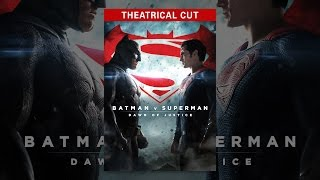 Download Batman v Superman: Dawn of Justice Video