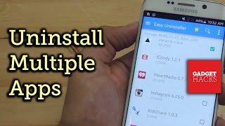 Download Easily Delete Multiple Android Apps on Your Phone or Tablet [How-To] Video