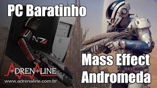 Download PC Baratinho versus Mass Effect Andromeda: dá pra viajar pela galáxia com pouco hardware? Video