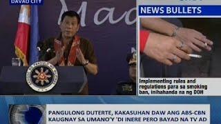 Download Saksi: Pangulong Duterte, kakasuhan daw ang ABS-CBN kaugnay sa umano'y 'di inere pero bayad na TV ad Video