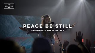 Download Peace Be Still (feat. Lauren Daigle) // The Belonging Co // All The Earth Video