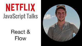 Download Netflix JavaScript Talks - React & Flow Video