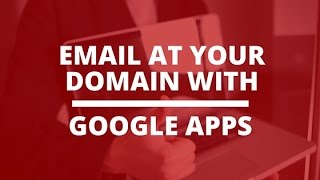 Download Setup Email At Your Domain Name With Google Apps Video