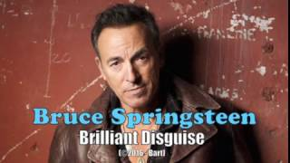 Download Bruce Springsteen - Brilliant Disguise (Karaoke) Video