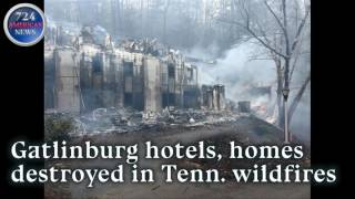 Download Gatlinburg hotels, homes destroyed in Tenn. wildfires Video