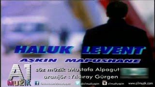 Download Haluk Levent - Aşkın Mapushane Video