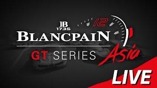 Download QUALIFYING - Blancpain Gt Series Asia - Buriram - LIVE Video