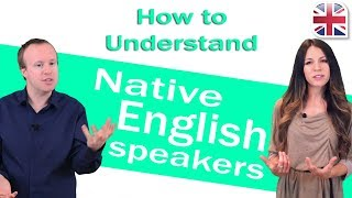Download How to Understand Native English Speakers - Improve English Listening Video