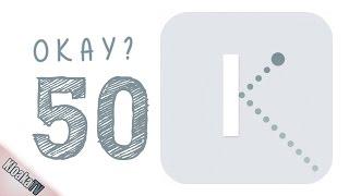 Download Okay - Level 50 Walkthrough Video