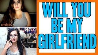 Download WILL YOU BE MY GIRLFRIEND | OMEGLE FUNNY MOMENTS Video