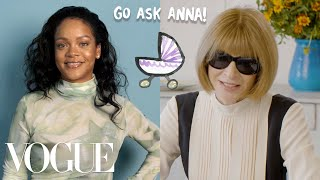 Download Rihanna & Anna Wintour Ask Each Other Questions | Go Ask Anna | Vogue Video