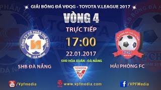 Download FULL | SHB ĐÀ NẴNG vs HẢI PHÒNG (2-0) | VÒNG 4 V LEAGUE 2017 Video