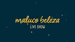 Download Maluco Beleza LIVESHOW - D4rkframe Video