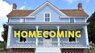 Download Homecoming: Pauli Murray Family Home Celebration of National Historic Landmark Designation Video