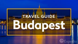 Download Budapest Vacation Travel Guide | Expedia Video