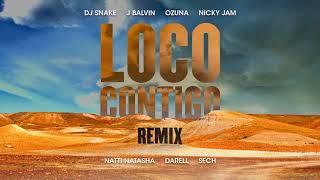 Download LOCO CONTIGO REMIX DJ SNAKE J BALVIN OZUNA NICKY JAM NATTI NATASHA DARREL & SECH Video