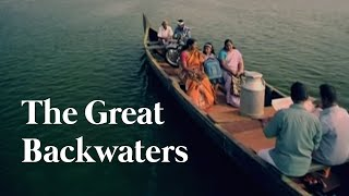 Download Discover The Most Fascinating Waterworld on Earth - The Great Backwaters, Kerala (HD Quality) Video