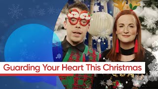 Download Guarding Your Heart This Christmas Video