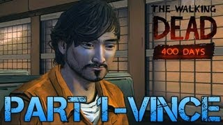 Download The Walking Dead: 400 Days | PART 1 - VINCE | Gameplay Walkthrough PC (Commentary/Face Cam) Video