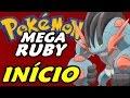 Download Pokémon Mega Ruby (Hack Rom) - O Início Video