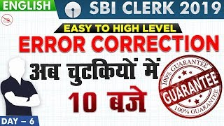 Download Error Correction | SBI Clerk 2019 | English | 10:00 AM Video