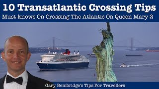 Download 10 Must-Know Cunard Queen Mary 2 Transatlantic Crossing Tips Video