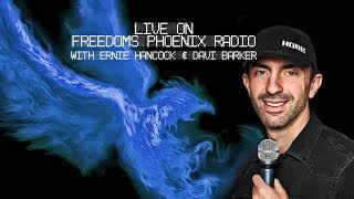 Download LIVE - From Freedoms Phoenix Radio w/ Ernie Hancock & Davi Barker Video