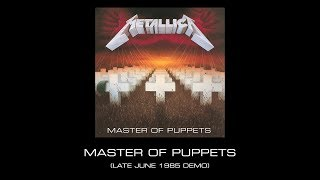 Download Metallica: Master of Puppets (Late June 1985 Demo) Video