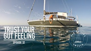 Download Trust your gut feeling - Ep. 32 RAN Sailing Video