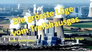 Download Die grösste Lüge aller Zeiten vom Treibhausgas CO2 Video