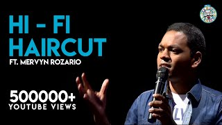 Download Hi-Fi Haircuts- Stand-Up comedy video by Mervyn Video