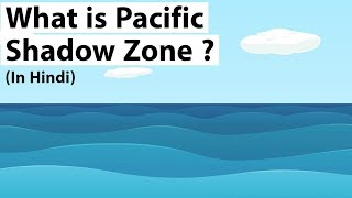 Download What is Pacific Shadow Zone? समुद्री विज्ञान कि नई खोज - How it traps world's oldest ocean water? Video