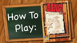 Download How to Play: BANG! Video