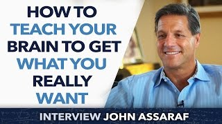 Download How to teach and train your brain to Get What You Really Want ? - John Assaraf Video