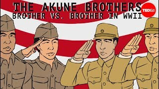 Download The Akune brothers: Siblings on opposite sides of war - Wendell Oshiro Video