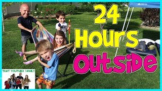 Download 24 Hours Outside! / That YouTub3 Family Video