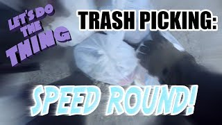 Download Trash Picking For Money - SPEED ROUND!!! Video