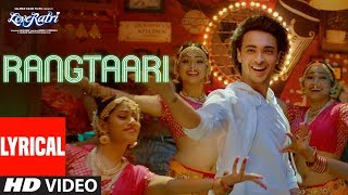 Download Rangtaari Lyrical   Loveratri   Aayush Sharma   Warina Hussain   Yo Yo Honey Singh   Tanishk Bagchi Video
