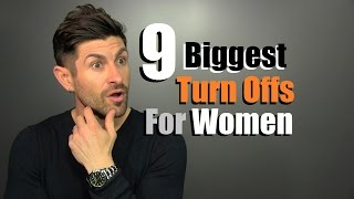 Download 9 Biggest Turn Offs For Women | Things We Do That Women HATE! Video