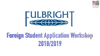 Download Fulbright Foreign Student Application Workshop - 2018/2019 Video