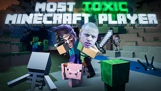 Download MOST TOXIC MINECRAFT PLAYER Video