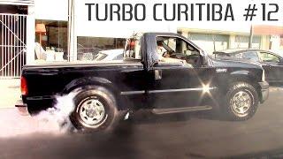 Download TURBO CURITIBA #12 - F250 Voyage Maverick Opala Gol Marea e mais Preparados! Video