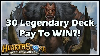 Download [Hearthstone] 30 Legendary Deck: Pay To WIN?! Video