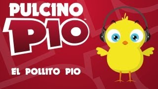 Download PULCINO PIO - El Pollito Pio Video