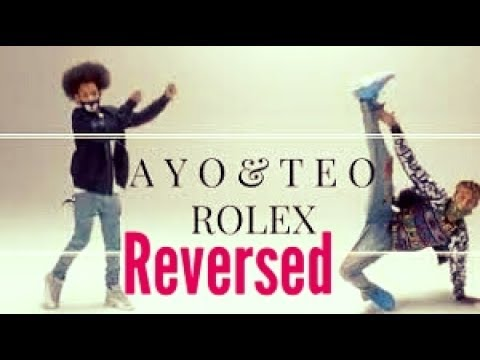 Ayo & Teo - Rolex Official video [Reversed]