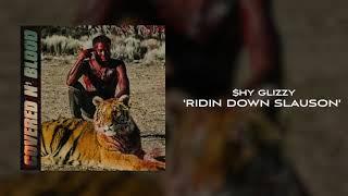 Download Shy Glizzy - Ridin Down Slauson Video