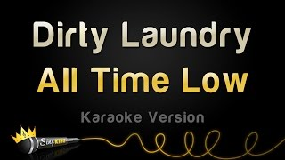 Download All Time Low - Dirty Laundry (Karaoke Version) Video