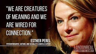 Download Esther Perel on What Makes Us Feel Meaningful Video